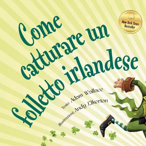 Come catturare un folleto irlandes (1)