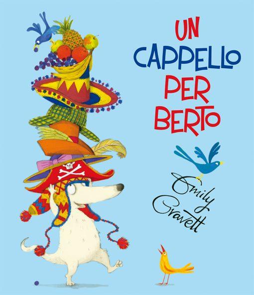 UN CAPPELLO PER BERTO_Cubierta (CMYK + UVI).indd